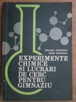 Anticariat: Ortansa Petrovanu - Experimente chimice si lucrari de cerc pentru gimnaziu