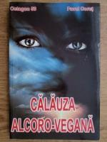 Pavel Corut - Calauza alcoro-vegana