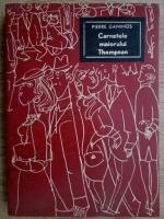 Anticariat: Pierre Daninos - Carnetele maiorului Thompson