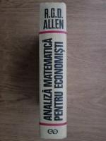 Anticariat: R. G . D. Allen - Analiza matematica pentru economisti