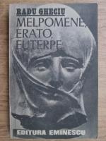 Radu Gheciu - Melpomene, erato, euterpe