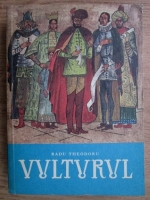 Radu Theodoru - Vulturul (volumul 2)
