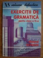 Anticariat: Roland Schenn - Exercitii de gramatica pentru clasa a VI-a