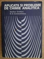 Vasilica Croitoru, Dan Anghel Constantinescu - Aplicatii si probleme de chimie analitica