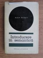 Anticariat: Adam Schaff - Introducere in semantica