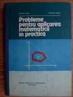 Anticariat: Cerchez Mihu - Probleme pentru aplicarea matematicii in practica