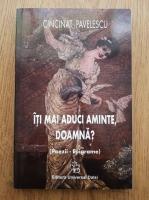 Anticariat: Cincinat Pavelescu - Iti mai aduci aminte, doamna? (Poezii, epigrame)