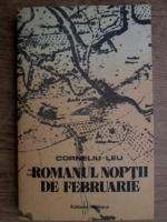 Anticariat: Corneliu Leu - Romanul noptii de februarie