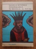 Anticariat: D. Vatamaniuc - Nuvela istorica romaneasca in secolul al XIX-lea