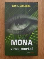 Dan T. Sehlberg - Mona. Virus mortal