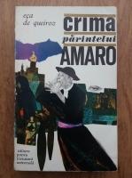 Anticariat: Eca de Quieroz - Crima Parintelui Amaro