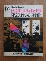 Anticariat: Horia Ungureanu - Razbunare ratata