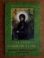 Ioanichie Balan - Sfanta Teodora de la Sihla, floare duhovniceasca a Moldovei