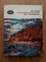 Anticariat: Ion Brad - Ora intrebarilor