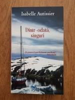 Anticariat: Isabelle Autissier - Dintr-o data, singuri