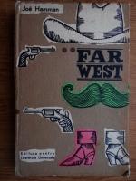 Joe Hamman - Far west
