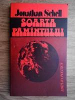 Anticariat: Jonathan Schell - Soarta pamantului