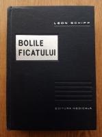 Leon Schiff - Bolile ficatului