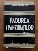 Liviu Rebreanu - Padurea spanzuratilor (1940)