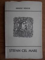 Manole Neagoe - Stefan cel Mare