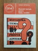 Anticariat: Marica Pietreanu - Exercitii lexicale pentru limba romana