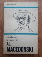 Anticariat: Mihai Zamfir - Introducere in opera lui Al. Macedonski