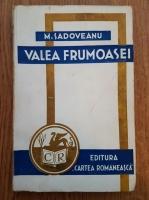 Anticariat: Mihail Sadoveanu - Valea frumoasei (1943)