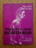 Nicolae Cotoman - Moartea unui Robinson