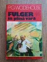 Anticariat: P. G. Wodehouse - Fulger in plina vara