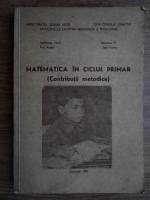 Petre Anghel - Matematica in ciclul primar. Contributii metodice