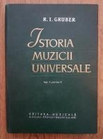 Anticariat: R. I. Gruber - Istoria muzicii universale (volumul 2, partea a doua)