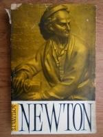 Anticariat: S. I. Vavilov - Isaac Newton 1643-1727