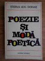 Stefan Augustin Doinas - Poezie si moda poetica