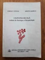 Anticariat: Stefan Ionescu - Cavitatea bucala, notiuni de fiziologie si fiziopatologie