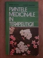 Anticariat: Stefan Mocanu - Plantele medicinale in terapeutica