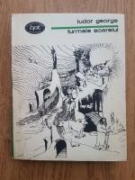 Anticariat: Tudor George - Turmele soarelui