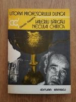 Anticariat: Valeriu Bargau - Utopia profesorului Dunca
