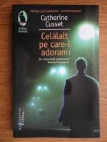 Anticariat: Catherine Cusset - Celalalt pe care-l adoram