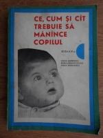 Emilia Andreescu - Ce, cum si cat trebuie sa manance copilul