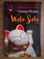 Anticariat: Francesc Miralles - Wabi-Sabi