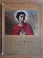 G. Oprescu - N. Grigorescu. Anii de ucenicie