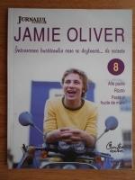 Anticariat: Jamie Oliver - Intoarcerea bucaturului care se dezbraca de secrete (volumul 8)