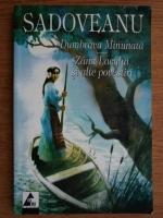 Anticariat: Mihail Sadoveanu - Dumbrava Minunata, Zana Lacului si alte povestiri