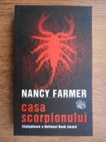 Nancy Farmer - Casa Scorpionului
