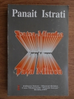 Anticariat: Panait Istrati - Tsatsa-Minnka. Tata Minca (editie bilingva romana-franceza)