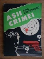 Paul Stefanescu - Asii crimei