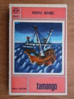 Anticariat: Prosper Merimee - Tamango
