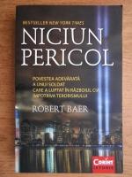 Anticariat: Robert Baer - Niciun pericol
