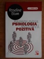 Roseline Blum - Psihologia pozitiva