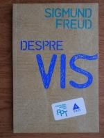 Anticariat: Sigmund Freud - Despre vis